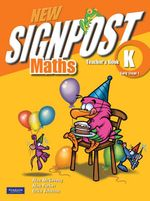 New Signpost Maths K Kindergarten Early Stage 1 Teacher's Book - Alan McSeveny