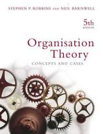 Organisation Theory: Concepts and cases 5th edition : Aust Concept and Cases - Stephen P. Robbins