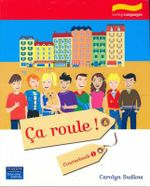 Ca Roule! 1 : French Coursebook - Carolyn Sudlow
