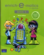 Enrich-e-Matics : Book 3 - Anne Joshua