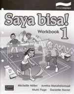 Saya bisa! 1 : Indonesian Work Book - Michelle Miller
