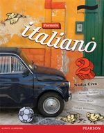 Formula Italiano 2 : Student Book and CD - Nadia Civa