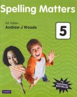 Spelling Matters Book 5 : 3rd Edition - Andrew Woods