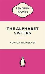 Alphabet Sisters : Pink Popular Penguin - Monica McInerney
