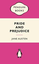 Pride and Prejudice : Pink Popular Penguin - Jane Austen