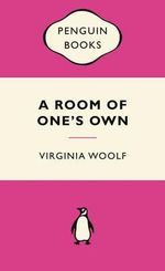 A Room of One's Own : Pink Popular Penguin - Virginia Woolf