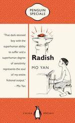 Radish : Penguin Specials - Mo Yan
