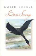 Swan Song - Colin Thiele