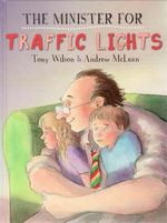 The Minister For Traffic Lights - Tony Wilson