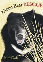 Moon Bear Rescue - Kim Dale