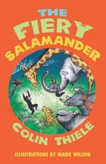 The Fiery Salamander - Colin Thiele