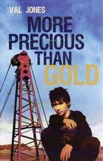 More Precious Than Gold - Val Jones