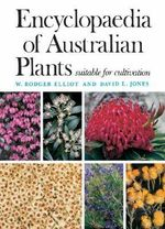 Encyclopaedia Of Australian Plants Vol. 9  - W. Rodger Elliot