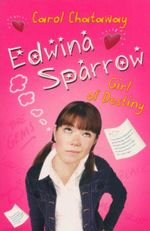 Edwina Sparrow : Girl of Destiny - Carol Chataway