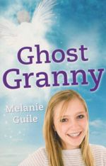 Ghost Granny - Melanie Guile