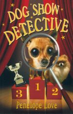 Dog Show Detective - Penelope Love