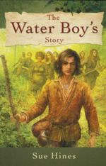 The Waterboy's Story - Sue Hines