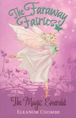 The Magic Emerald : The Faraway Fairies - Book 2 - Eleanor Coombe