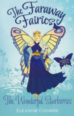 The Wonderful Starberries : The Faraway Fairies - Book 7 - Eleanor Coombe