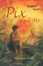 Pix and Me - Carolyn Ching