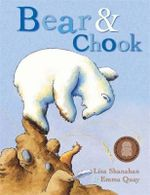 Bear and Chook - Lisa Shanahan