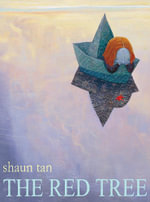 The Red Tree - Shaun Tan