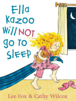 Ella Kazoo Will Not Go to Sleep - Lee Fox