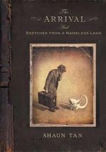 The Arrival and Sketches From A Nameless Land Boxed Set - Shaun Tan