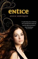 Entice : Violet Eden Chapters Series : Book 2 - Jessica Shirvington