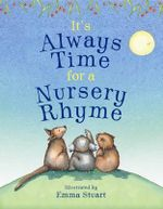 It's Always Time for a Nursery Rhyme - Emma Stuart