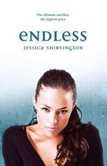 Endless : Violet Eden Chapters : Book 4 - Jessica Shirvington