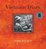 Vietnam Diary - Mark Wilson