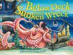 Below Deck on the Sunken Wreck - Mandy Foot