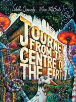Journey from the Centre of the Earth - Isobelle Carmody