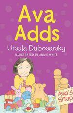 Ava Adds - Ursula Dubosarsky