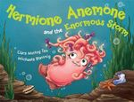 Hermione Anemone and the Enormous Storm - Ciara Molloy Tan