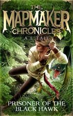 Prisoner of the Black Hawk : Mapmaker Chronicles : Book 2 - A.L. Tait