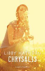Chrysalis - Libby Hathorn