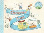 Caravan Fran - Cheryl Orsini