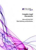 Complex Legal Documents : Microsoft Word 2013 - Tilde Skills