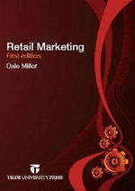Retail Marketing : A Branding and Innovation Approach - Dale Miller