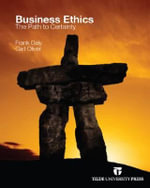Business Ethics : The Path to Certainty - Frank Daly