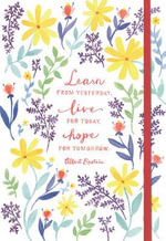 Faith, Love and Hope Essential Everyday Journal : 100 Years of Boeing - Heather Strianese