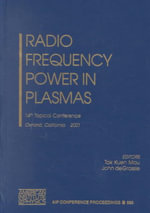 Radio Frequency Power in Plasmas : 14th Topical Conference, Oxnard, California, 7-9 May, 2001 :  14th Topical Conference, Oxnard, California, 7-9 May, 2001