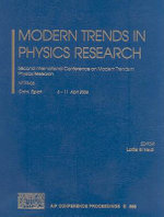 Modern Trends in Physics Research : Second International Conference on Modern Trends in Physics Research, MTPR-06, Cairo, Egypt, April 6-11, 2006