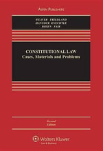 Constitutional Law : Cases, Materials, and Problems - Russell L Weaver