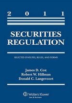 Securities Regulation : Selected Statutes Rules & Forms, 2011 Statutory Supplement - Cox