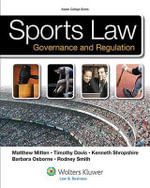 Sports Law : Governance and Regulation - Matthew J Mitten