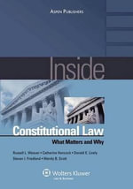 Inside Constitutional Law : What Matters and Why - Weaver