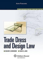 Trade Dress and Design Law - Professor Graeme B Dinwoodie